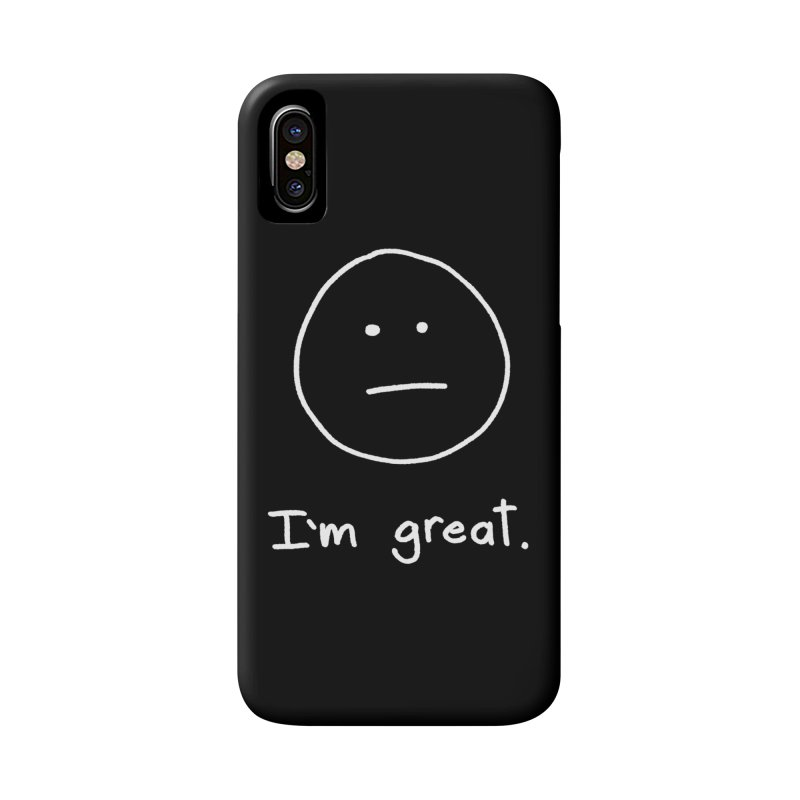 I'm great. Accessories Phone Case by Ryan's Shop