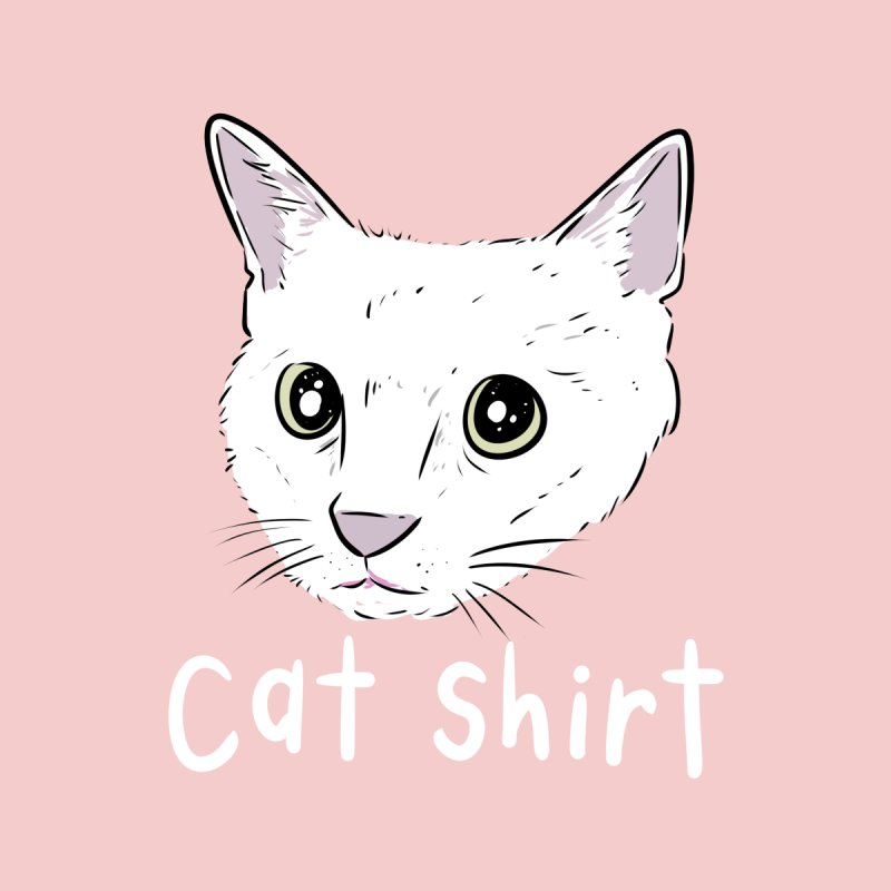 Cat Shirt None  by Ryan's Shop