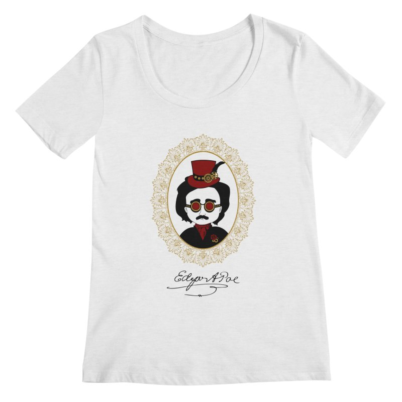 Steampunk Edgar Allan Poe - 2 Women's Scoopneck by Ellygator's Artist Shop