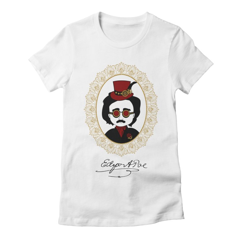 Steampunk Edgar Allan Poe - 2 Women's Fitted T-Shirt by Ellygator's Artist Shop