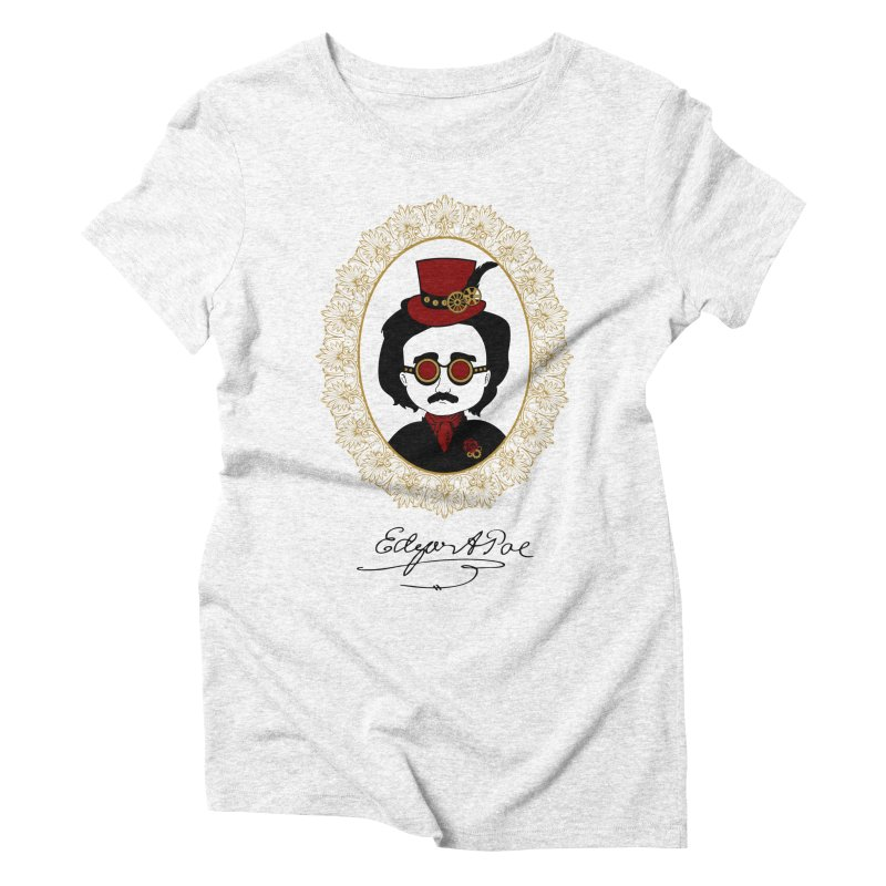 Steampunk Edgar Allan Poe - 2 Women's Triblend T-shirt by Ellygator's Artist Shop