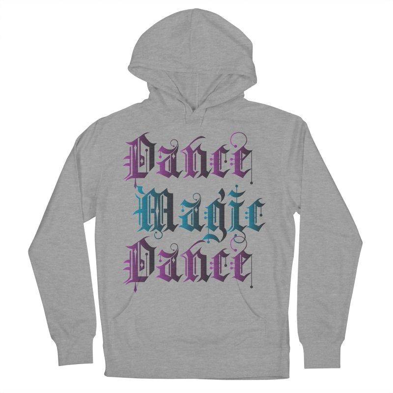 Dance Magic Dance Men's Pullover Hoody by Ellygator's Artist Shop