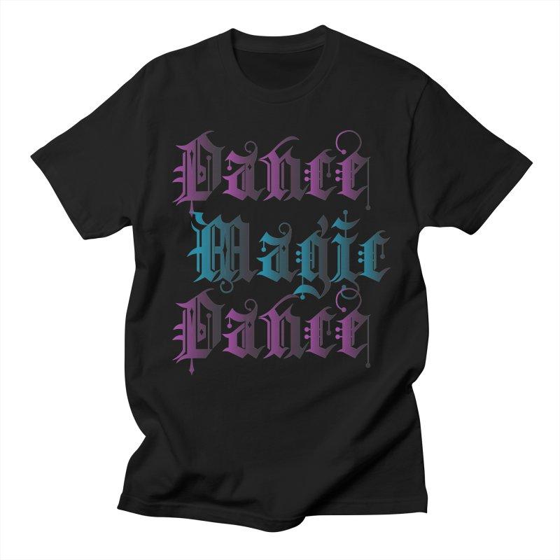 Dance Magic Dance Men's T-shirt by Ellygator's Artist Shop