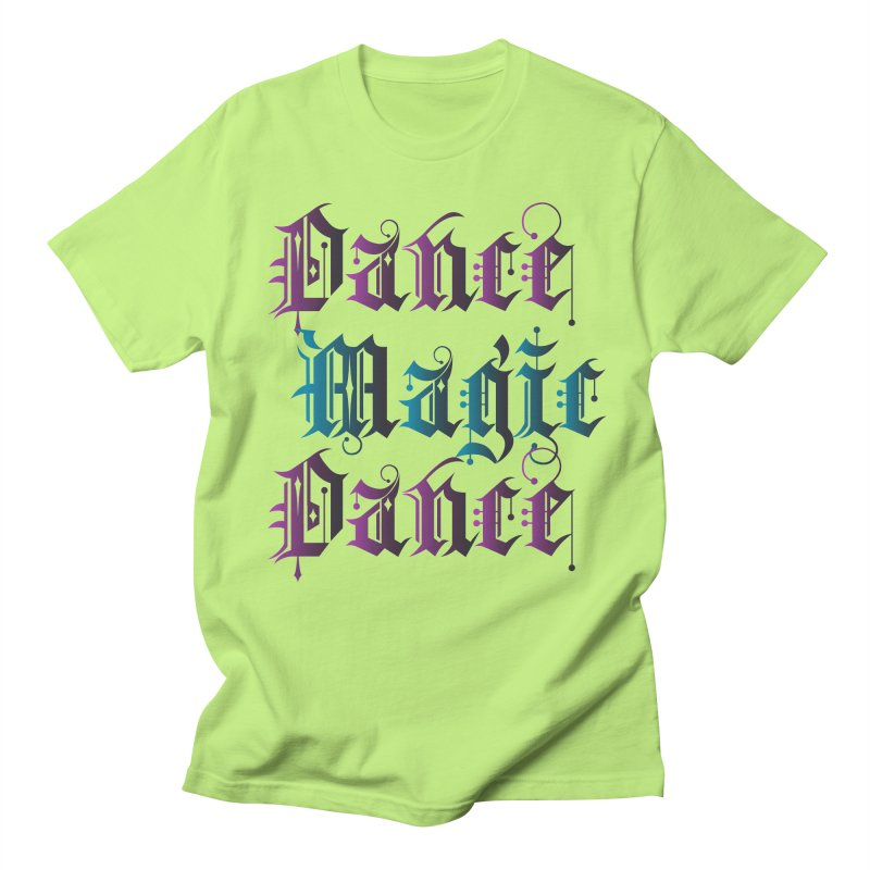 Dance Magic Dance Men's T-Shirt by Ellygator's Artist Shop