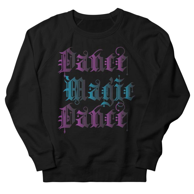 Dance Magic Dance Men's Sweatshirt by Ellygator's Artist Shop