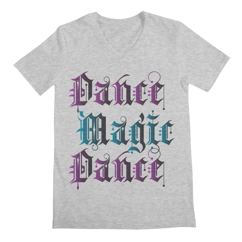 Dance Magic Dance Men's V-Neck by Ellygator's Artist Shop