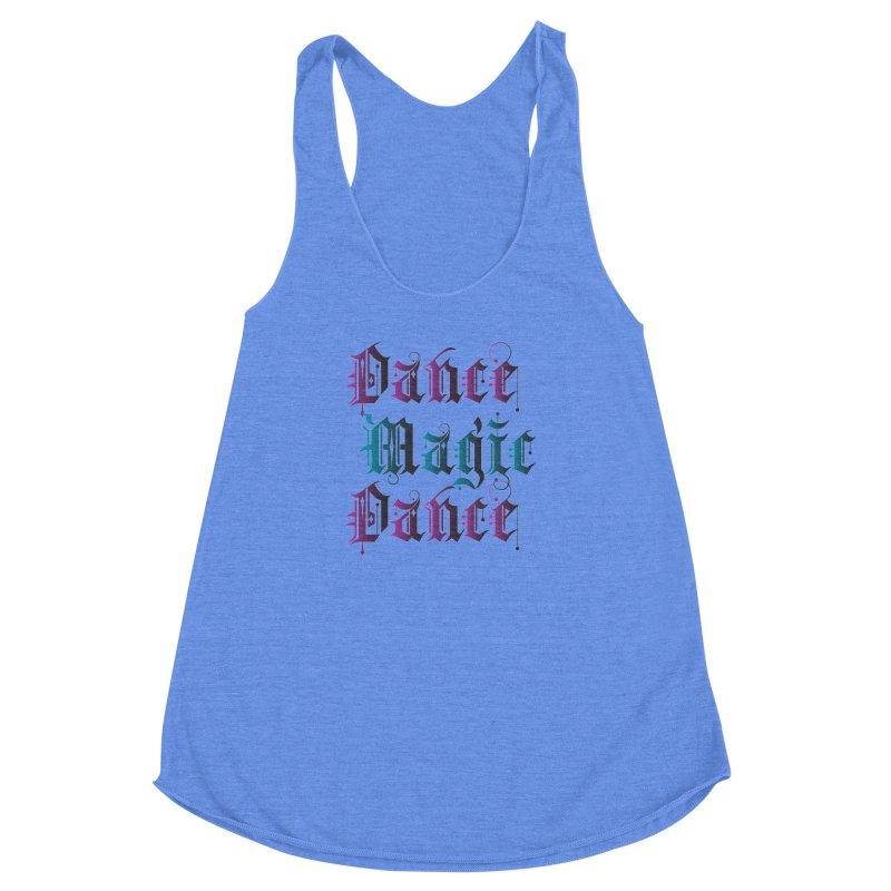 Dance Magic Dance Women's Racerback Triblend Tank by Ellygator's Artist Shop