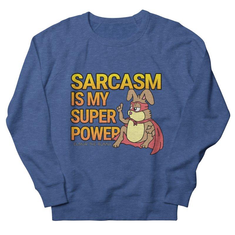 SARCASM IS MY SUPER POWER - Elmur the Bunny Men's Sweatshirt by The Rabbit Hole - Elmur the Bunny Shop