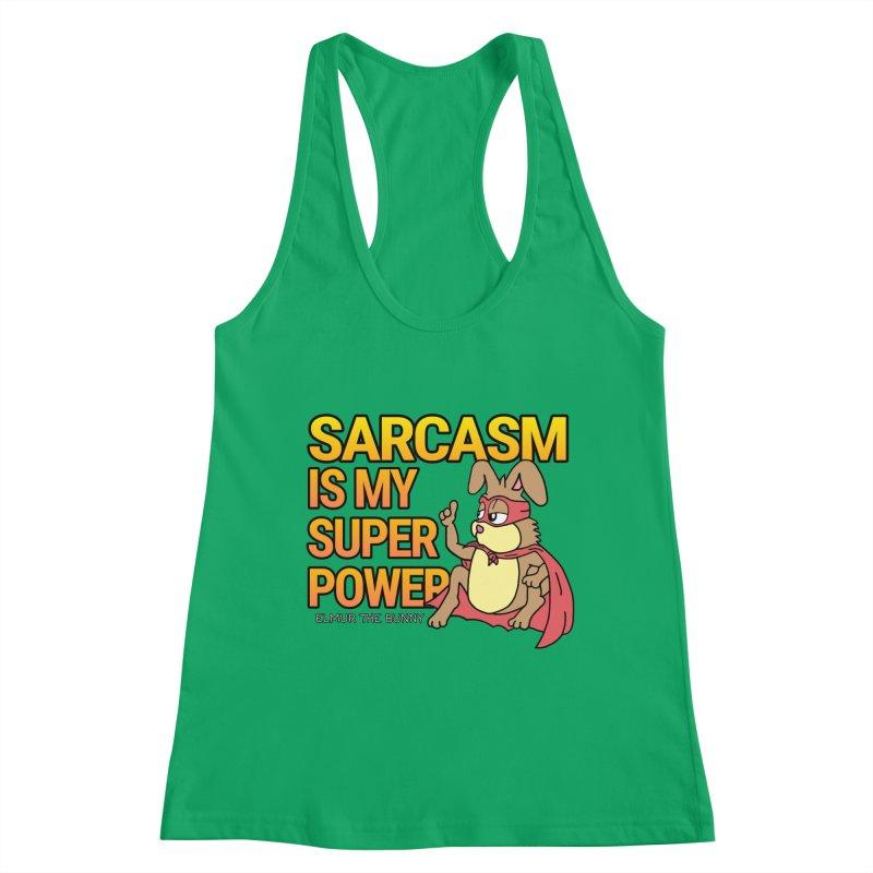 SARCASM IS MY SUPER POWER - Elmur the Bunny Women's Tank by The Rabbit Hole - Elmur the Bunny Shop