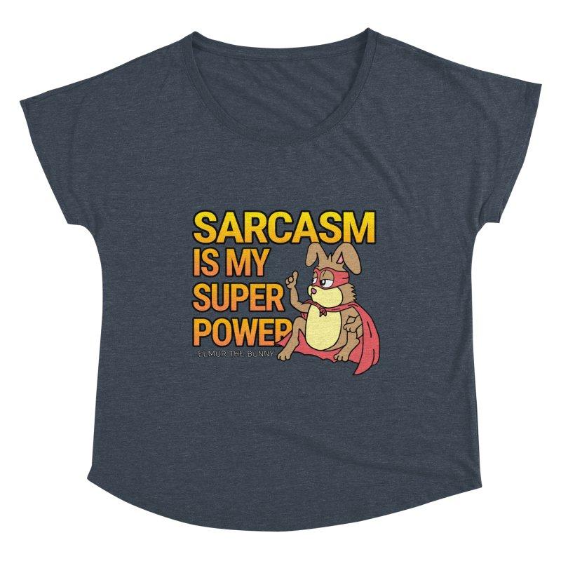 SARCASM IS MY SUPER POWER - Elmur the Bunny Women's Scoop Neck by The Rabbit Hole - Elmur the Bunny Shop