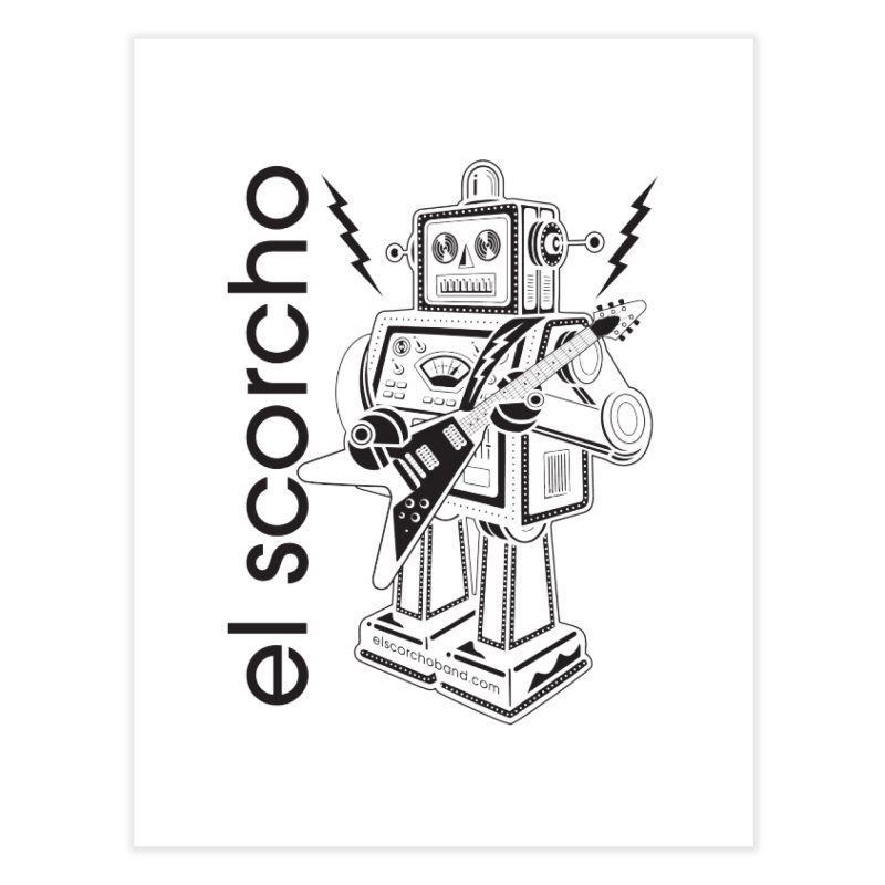 El Scorcho Robot (Black Print) Home Fine Art Print by ATL Tribute Bands Shop