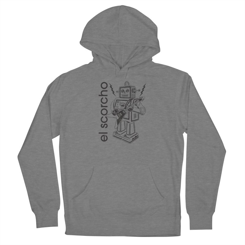 El Scorcho Robot (Black Print) Men's Pullover Hoody by ATL Tribute Bands Shop
