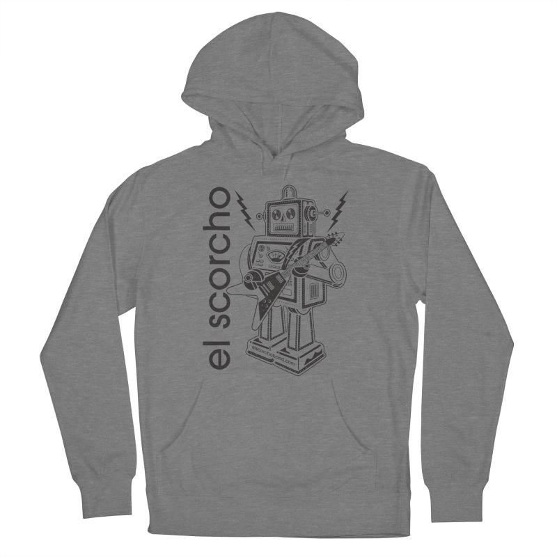 El Scorcho Robot (Black Print) Men's Pullover Hoody by ATL Tribute Bands Shop