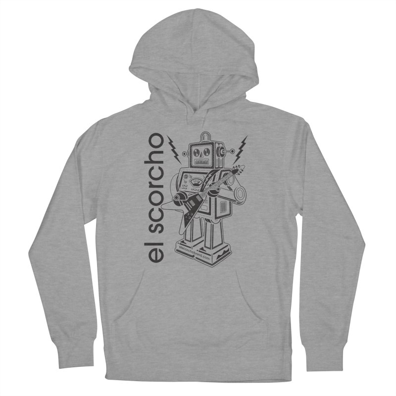 El Scorcho Robot (Black Print) Men's French Terry Pullover Hoody by ATL Tribute Bands Shop