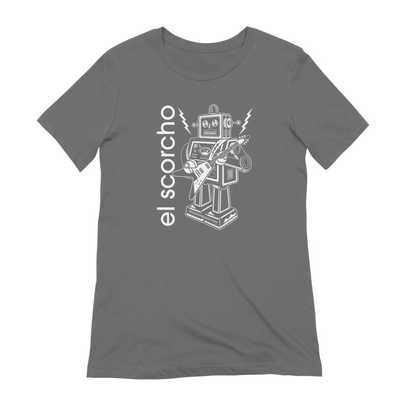 El Scorcho Robot (White Print) Women's T-Shirt by ATL Tribute Bands Shop