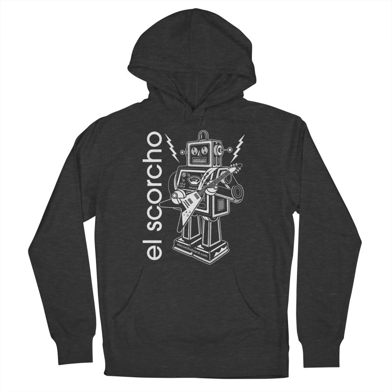 El Scorcho Robot (White Print) Women's French Terry Pullover Hoody by ATL Tribute Bands Shop
