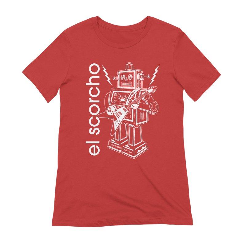 El Scorcho Robot (White Print) Women's T-Shirt by ATL Tribute Bands Shop