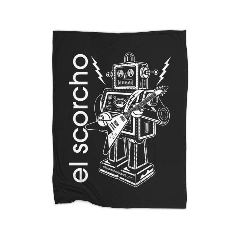 El Scorcho Robot (White Print) Home Blanket by ATL Tribute Bands Shop