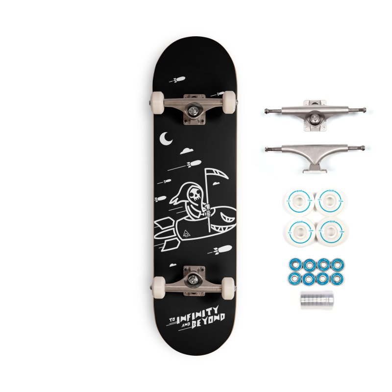 To infinity and beyond Accessories Skateboard by Eluviate Worldwide