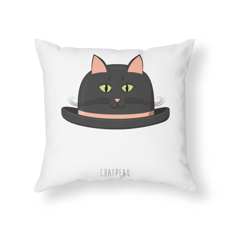 Chatpeau Home Throw Pillow by elvisbr's Artist Shop