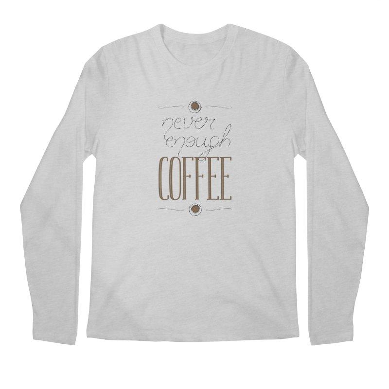 Never Enough Coffee Men's Regular Longsleeve T-Shirt by elvisbr's Artist Shop
