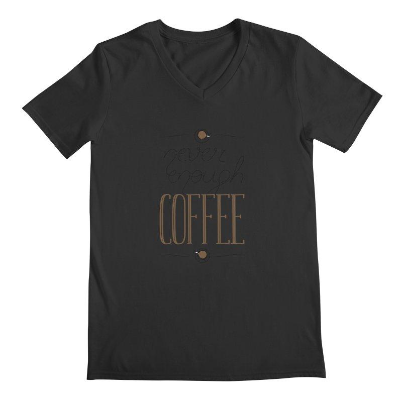 Never Enough Coffee Men's V-Neck by elvisbr's Artist Shop
