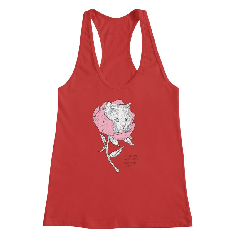 I'll Be Here Women's Racerback Tank by EM16'S STORE
