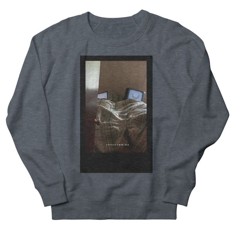 """""""Programming""""  Women's French Terry Sweatshirt by The Embien Empire"""