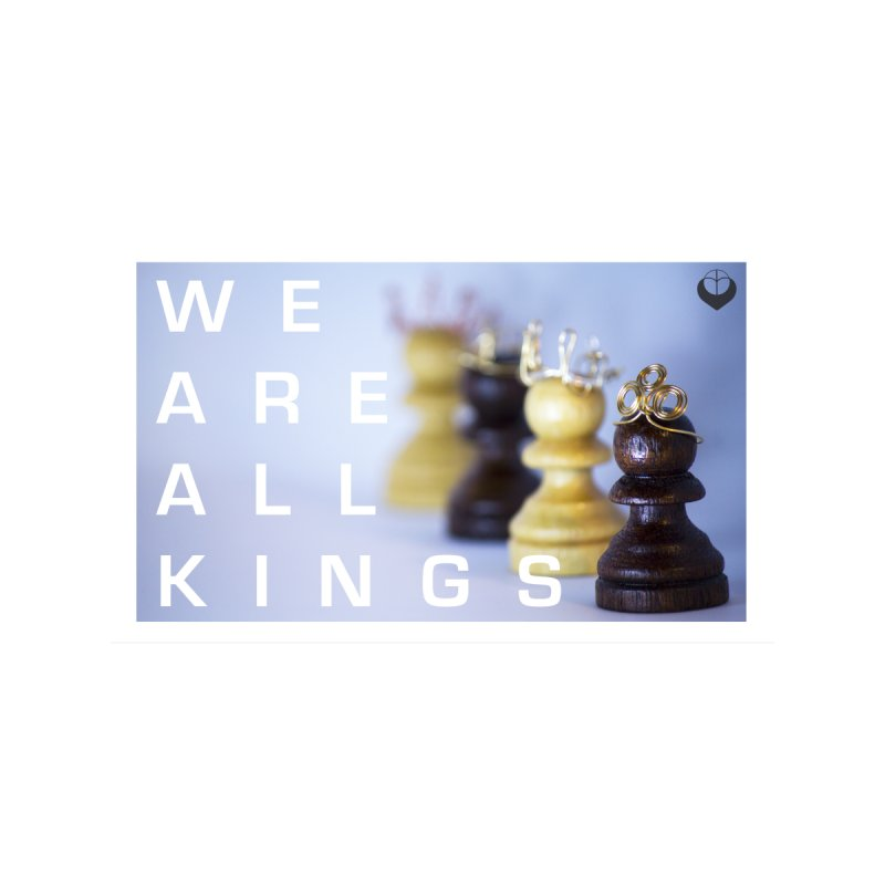 """We are alll kings"" Accessories Mug by The Embien Empire"