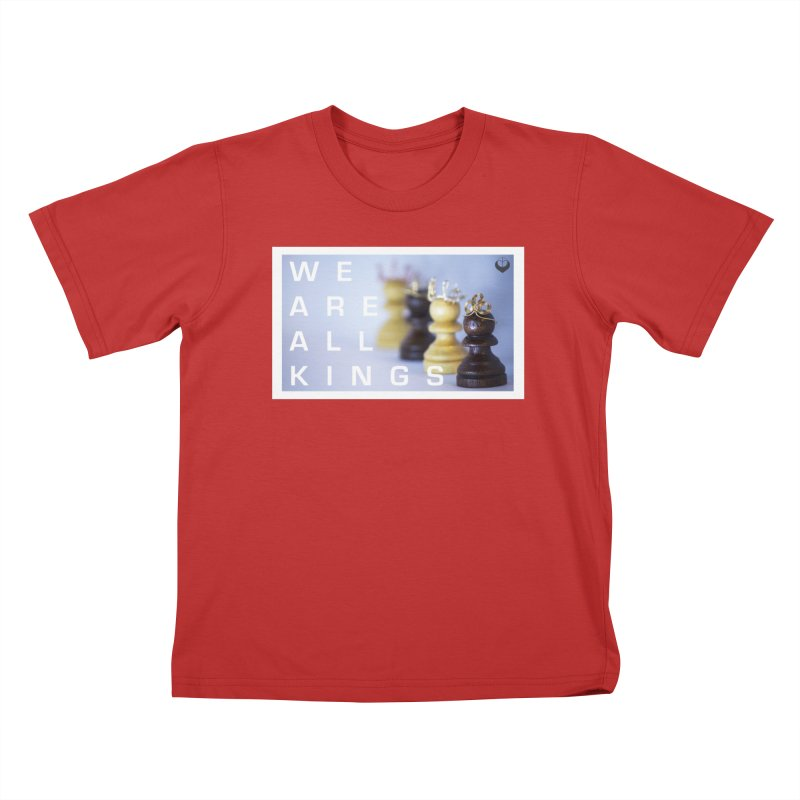 """""""We are alll kings"""" Kids T-Shirt by The Embien Empire"""