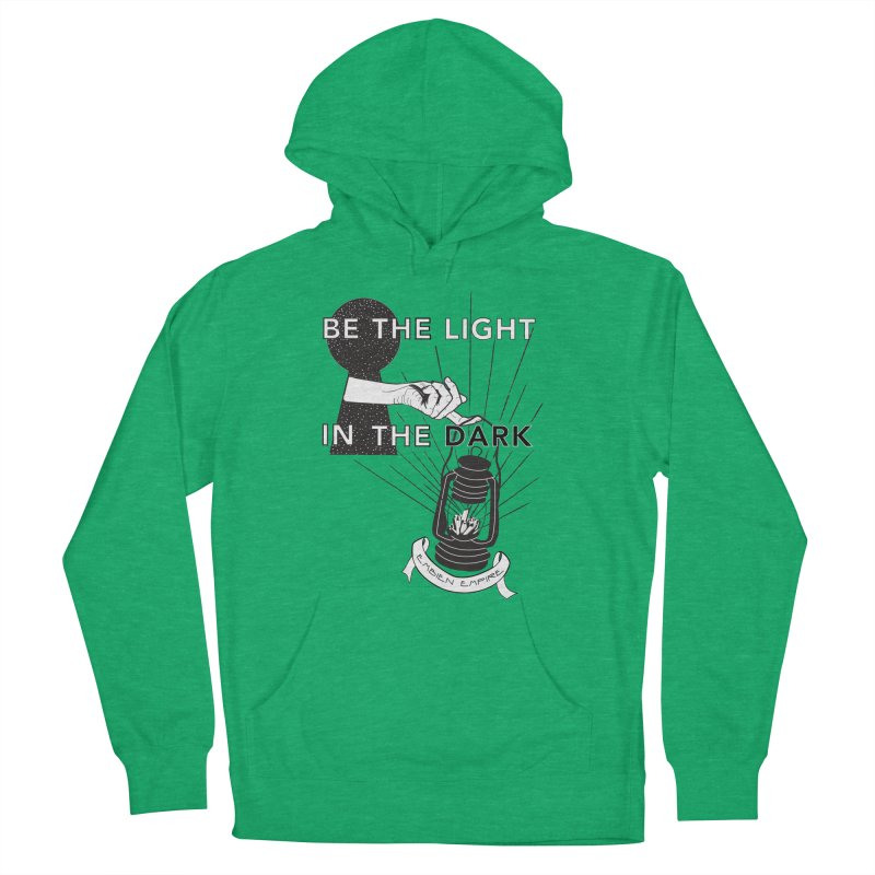 """""""Be the light in the dark"""" Men's French Terry Pullover Hoody by The Embien Empire"""