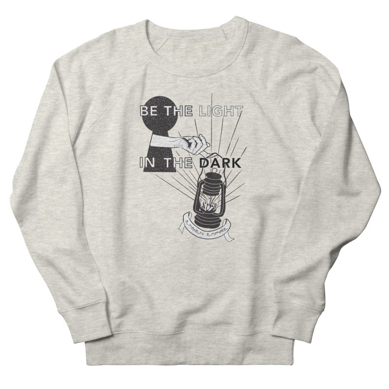 """""""Be the light in the dark"""" Men's French Terry Sweatshirt by The Embien Empire"""