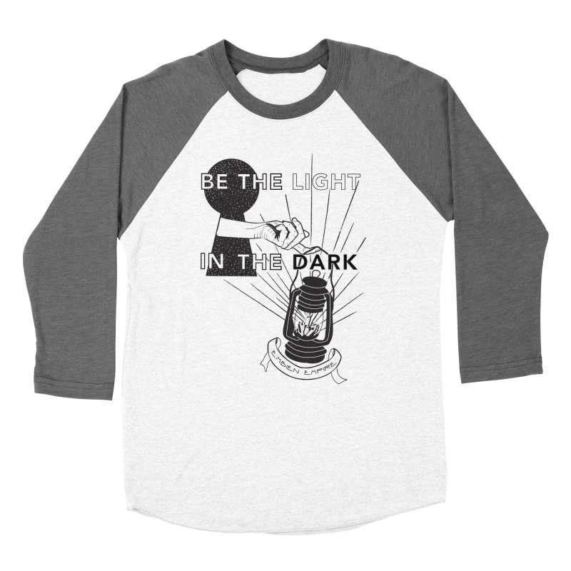 """Be the light in the dark"" Women's Baseball Triblend Longsleeve T-Shirt by The Embien Empire"