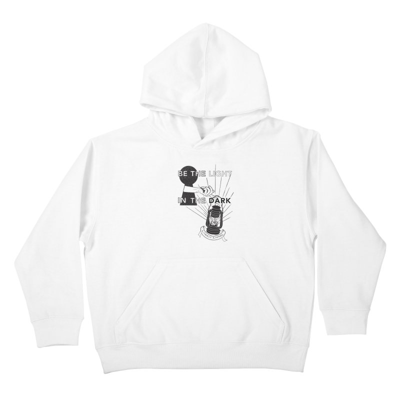 """Be the light in the dark"" Kids Pullover Hoody by The Embien Empire"