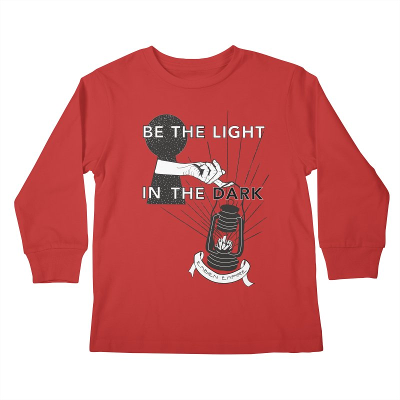 """""""Be the light in the dark"""" Kids Longsleeve T-Shirt by The Embien Empire"""