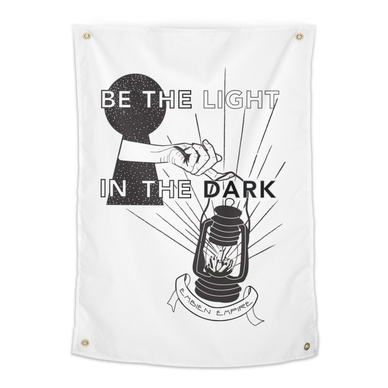 """Be the light in the dark"" Home Tapestry by The Embien Empire"