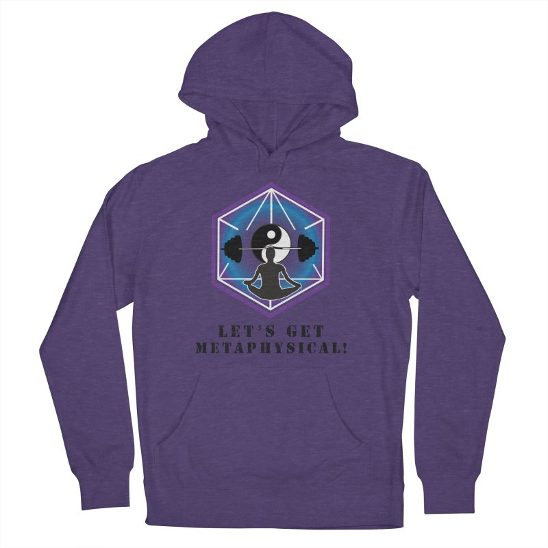 """Let's Get Metaphysical"" Women's French Terry Pullover Hoody by The Embien Empire"