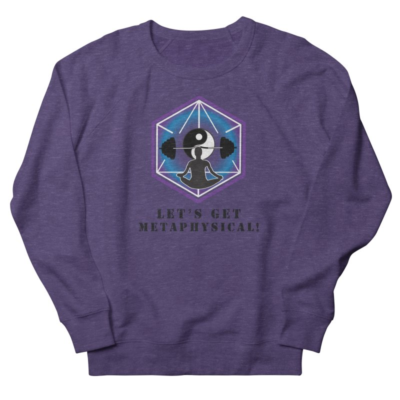 """""""Let's Get Metaphysical"""" Men's French Terry Sweatshirt by The Embien Empire"""