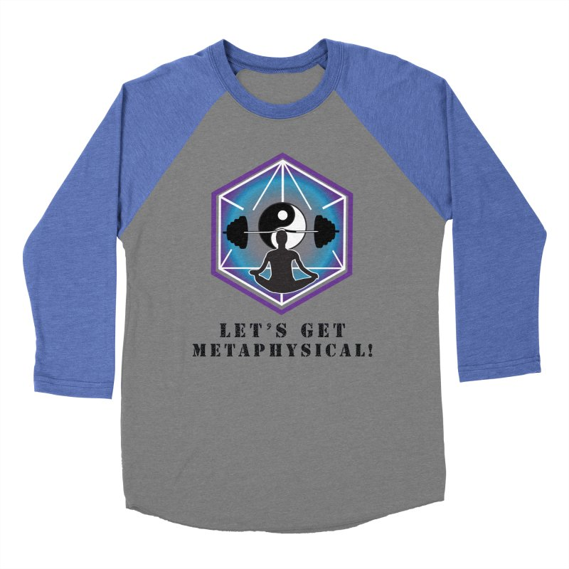 """Let's Get Metaphysical"" Women's Baseball Triblend Longsleeve T-Shirt by The Embien Empire"