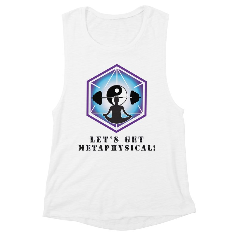 """Let's Get Metaphysical"" Women's Muscle Tank by The Embien Empire"