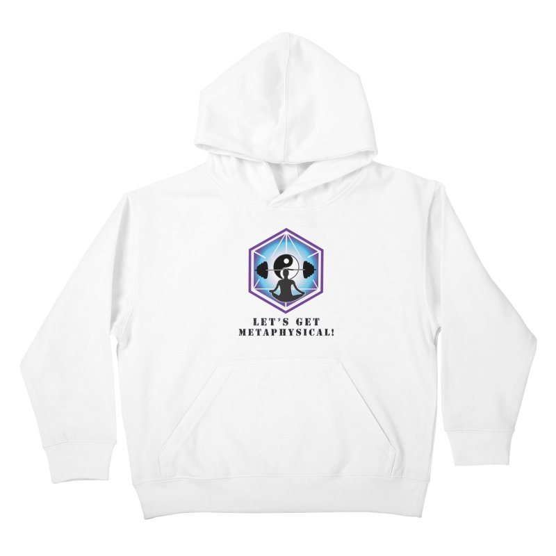 """Let's Get Metaphysical"" Kids Pullover Hoody by The Embien Empire"