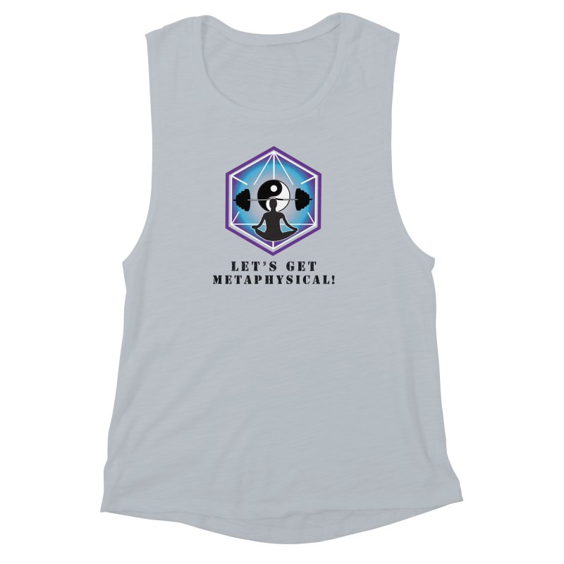 """""""Let's Get Metaphysical"""" Women's Muscle Tank by The Embien Empire"""