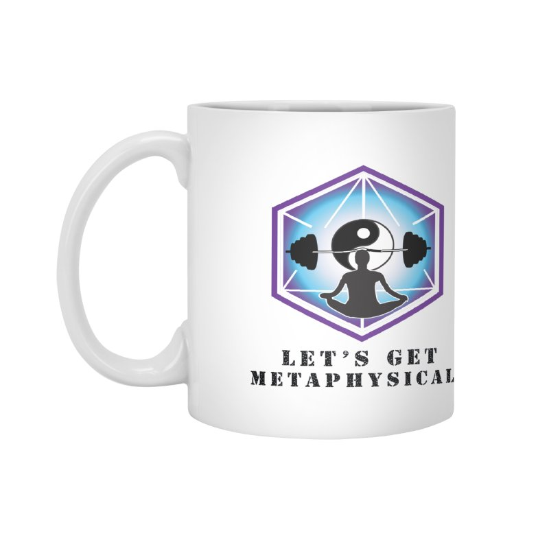 """Let's Get Metaphysical"" Accessories Mug by The Embien Empire"