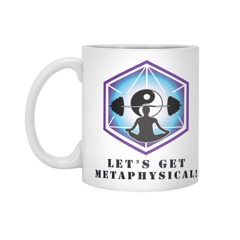 """Let's Get Metaphysical"" Accessories Standard Mug by The Embien Empire"