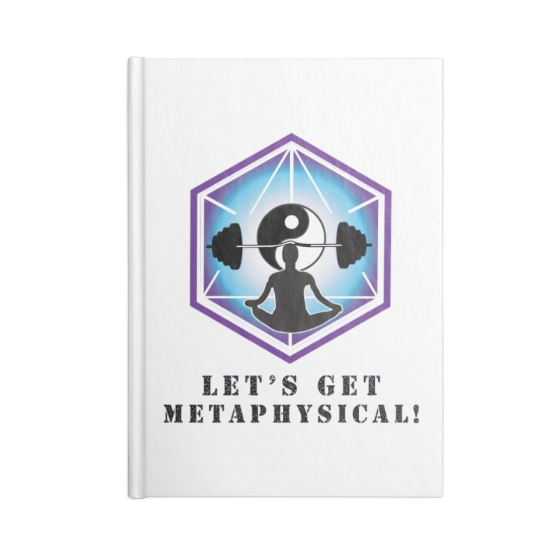 """Let's Get Metaphysical"" Accessories Lined Journal Notebook by The Embien Empire"