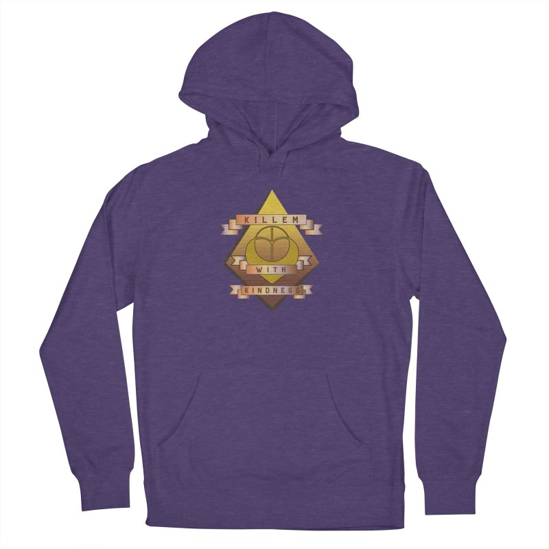 """Killem' With Kindness""  Women's French Terry Pullover Hoody by The Embien Empire"