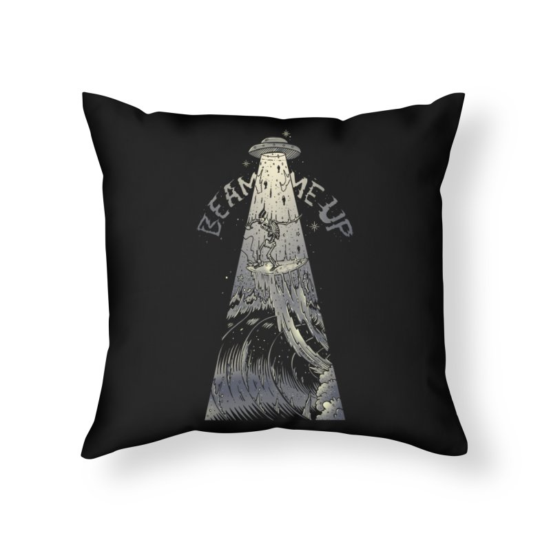 """Beam me up"" Home Throw Pillow by Emerson Rauth"