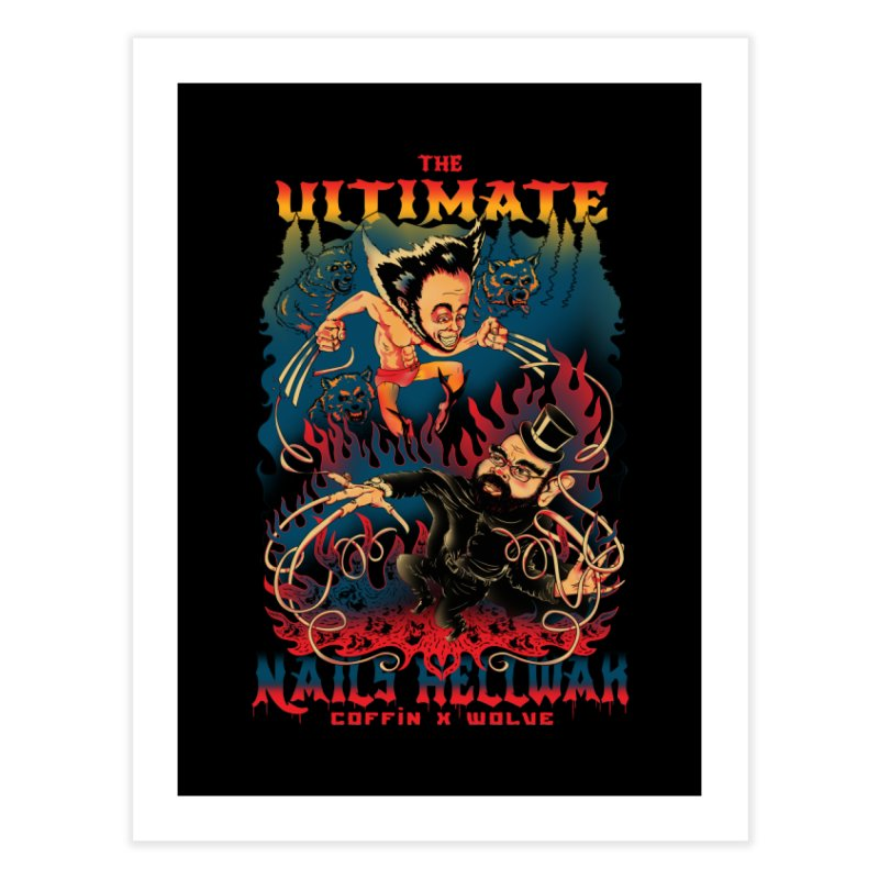 THE ULTIMATE NAILS HELLWAR Home Fine Art Print by Emerson Rauth
