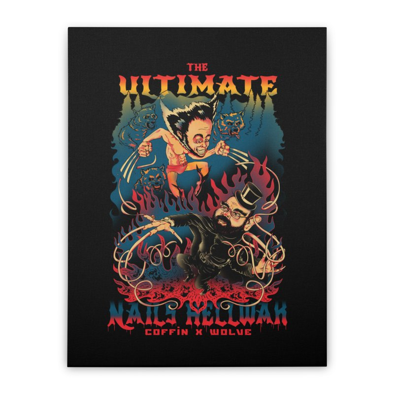 THE ULTIMATE NAILS HELLWAR Home Stretched Canvas by Emerson Rauth