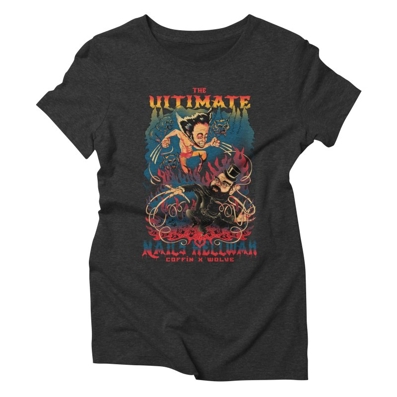 THE ULTIMATE NAILS HELLWAR Women's Triblend T-shirt by Emerson Rauth